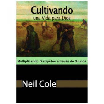 Cultivando una Vida para Dios - Spanish